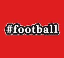 Football - Hashtag - Black & White Kids Tee