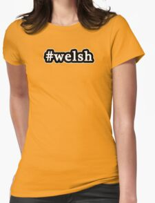 Welsh - Hashtag - Black & White Womens Fitted T-Shirt