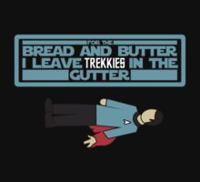 I leave Trekkies in the gutter!  (spock) by gerrorism
