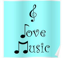 I Love Music - Techno Turquoise Poster