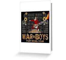 The Coma-Doof Warrior Rides Again! Greeting Card