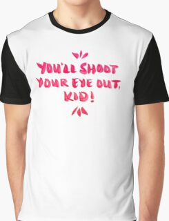 Shoot Your Eye Out – Pink Ink Graphic T-Shirt