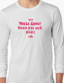 Shoot Your Eye Out – Pink Ink Long Sleeve T-Shirt