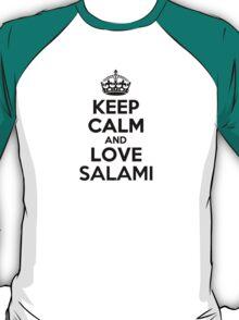 Keep Calm and Love SALAMI T-Shirt