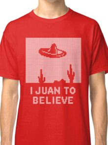 I Juan to Believe - Ugly Christmas Classic T-Shirt