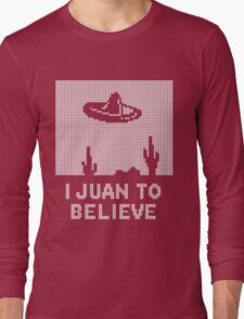 I Juan to Believe - Ugly Christmas Long Sleeve T-Shirt