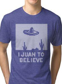 I Juan to Believe - Ugly Christmas Tri-blend T-Shirt
