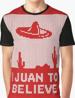 I Juan to Believe - Ugly Christmas Graphic T-Shirt