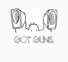Got Guns. Unisex T-Shirt