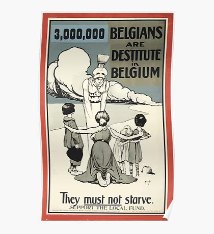 3000000 Belgians are destitute in Belgium They must not starve Support the local fund Poster