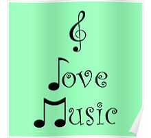 I Love Music - Gypsy Green Poster