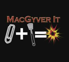 The Macgyver Effect by metacortex