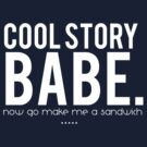 Cool Story Babe by missemilyellen