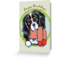 Tricolor CKCS Happy Howlidays Greeting Card