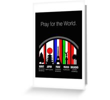 Pray for the world Greeting Card