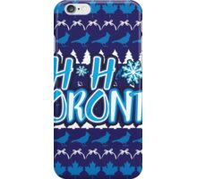 Ho Ho Ho, Toronto iPhone Case/Skin