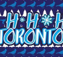 Ho Ho Ho, Toronto Sticker