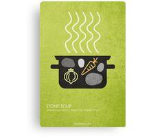Stone Soup Canvas Print