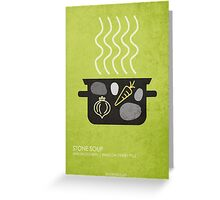 Stone Soup Greeting Card