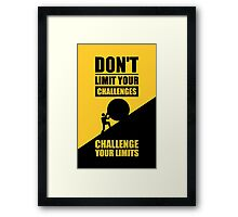 Don't Limit Your Challenges, Challenge Your Limit - Gym Motivational Quotes Framed Print