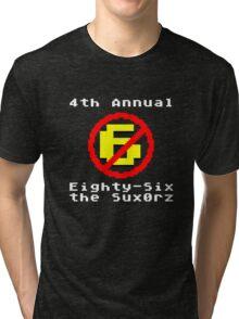 4th Annual Eighty-Six the Sux0rz Tri-blend T-Shirt