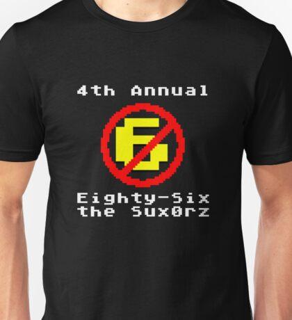 4th Annual Eighty-Six the Sux0rz Unisex T-Shirt