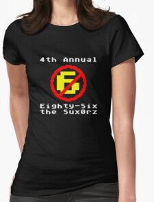 4th Annual Eighty-Six the Sux0rz Womens Fitted T-Shirt