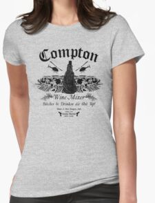 The Compton Wine Mixer Womens Fitted T-Shirt