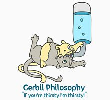 Thirsty Gerbil Philosophy  Unisex T-Shirt