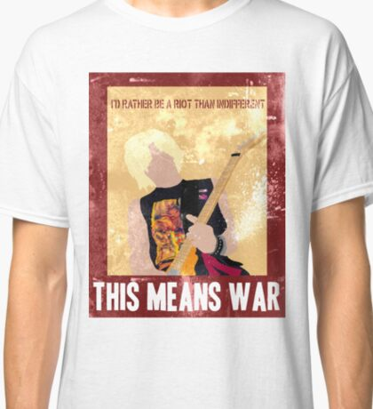 This Means War Classic T-Shirt