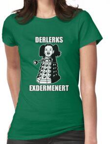 ERMAHGERD! DERLERKS! Womens Fitted T-Shirt
