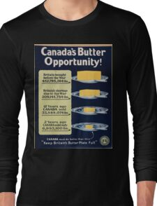 Canadas butter opportunity Long Sleeve T-Shirt