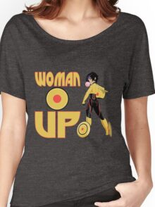 Woman Up!!!! Women's Relaxed Fit T-Shirt