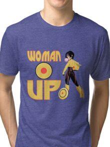 Woman Up!!!! Tri-blend T-Shirt