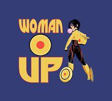 Woman Up!!!! Unisex T-Shirt