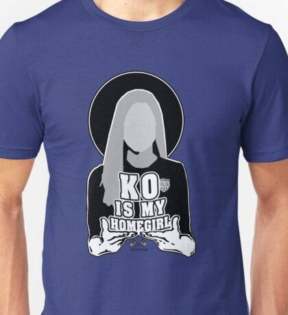 KO IS MY HOMEGIRL Unisex T-Shirt