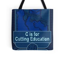 C is for Cutting Education Tote Bag