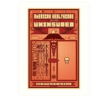 American Healthcare for the Uninsured Art Print
