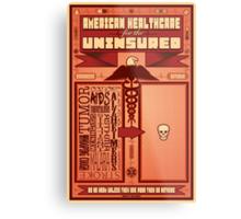 American Healthcare for the Uninsured Metal Print