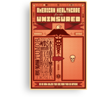 American Healthcare for the Uninsured Canvas Print