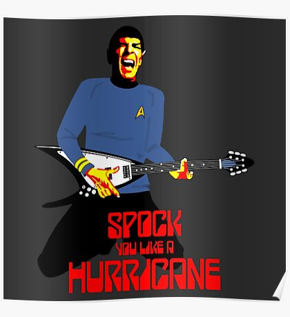 Spock You Like A Hurricane Poster