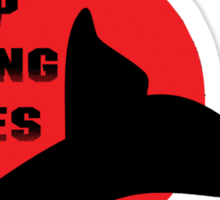 Stop Killing Whales Sticker