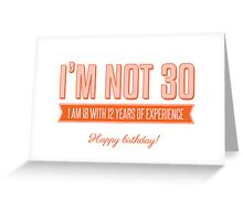 Happy 30th! Greeting Card