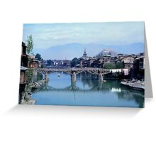 Srinigar Bridge over Jhelum  River Greeting Card