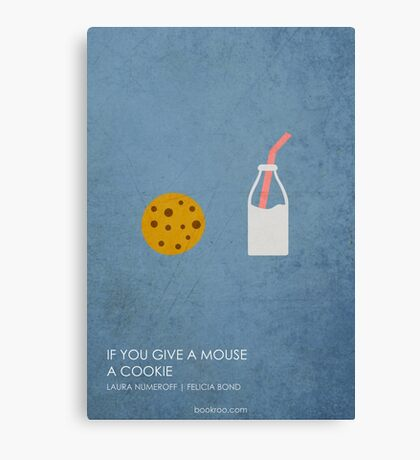 If You Give a Mouse a Cookie Canvas Print