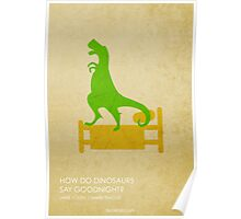 How Do Dinosaurs Say Goodnight Poster