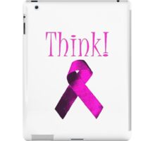 Think Pink Ribbon For Breat Cancer Awareness iPad Case/Skin