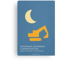 Goodnight Goodnight Construction Site Canvas Print