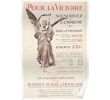 Pour la victoire souscrivez á lEmprunt Banque Suisse & Française Poster