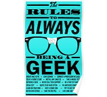 The rules to ALWAYS being a GEEK Poster